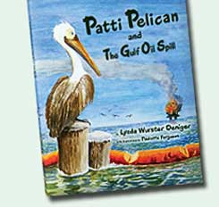 Patty Pelican and the Gulf Oil Spill
